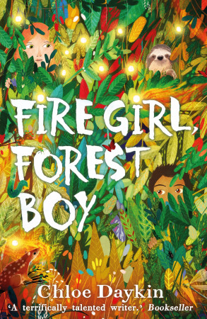 Fire Girl, Forest boy, Chloe Daykin